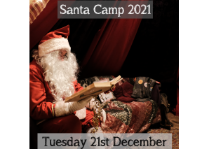 Santa Camp Tuesday 21th December