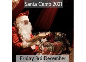 Santa Camp Friday 3rd December